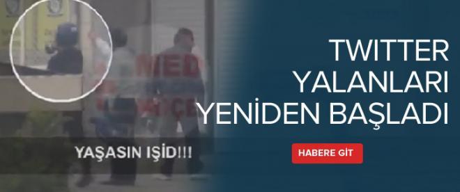 Twitter'daki 'Yaşasın IŞİD' yalan çıktı
