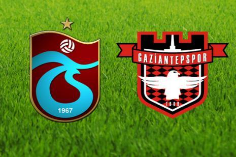 Trabzonspor - Gaziantepspor maçı ne zaman?