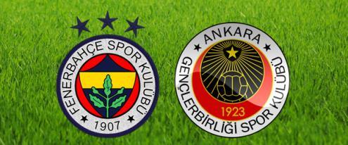 Fenerbahçe ile Gençlerbirliği maçı ne zaman?