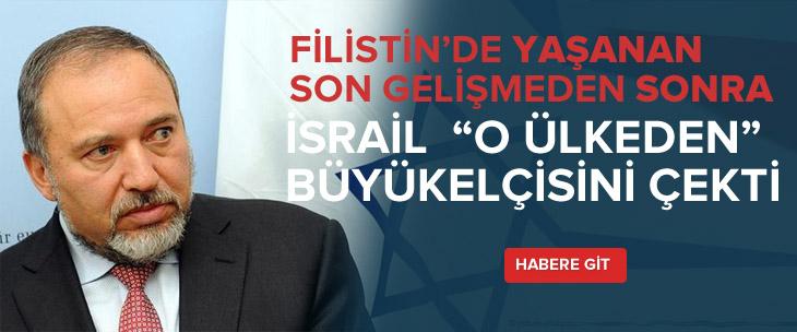 İsrail, İsveç'teki büyükelçisini geri çağırdı