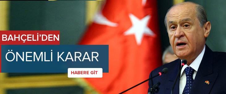 CHP'den sonra Bahçeli de aynı kararı aldı