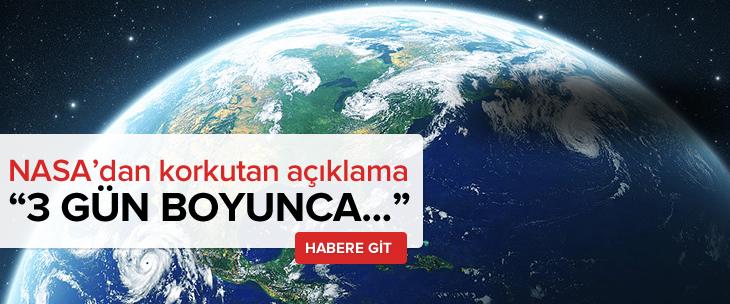 NASA'dan dünya için korkutan açıklama!